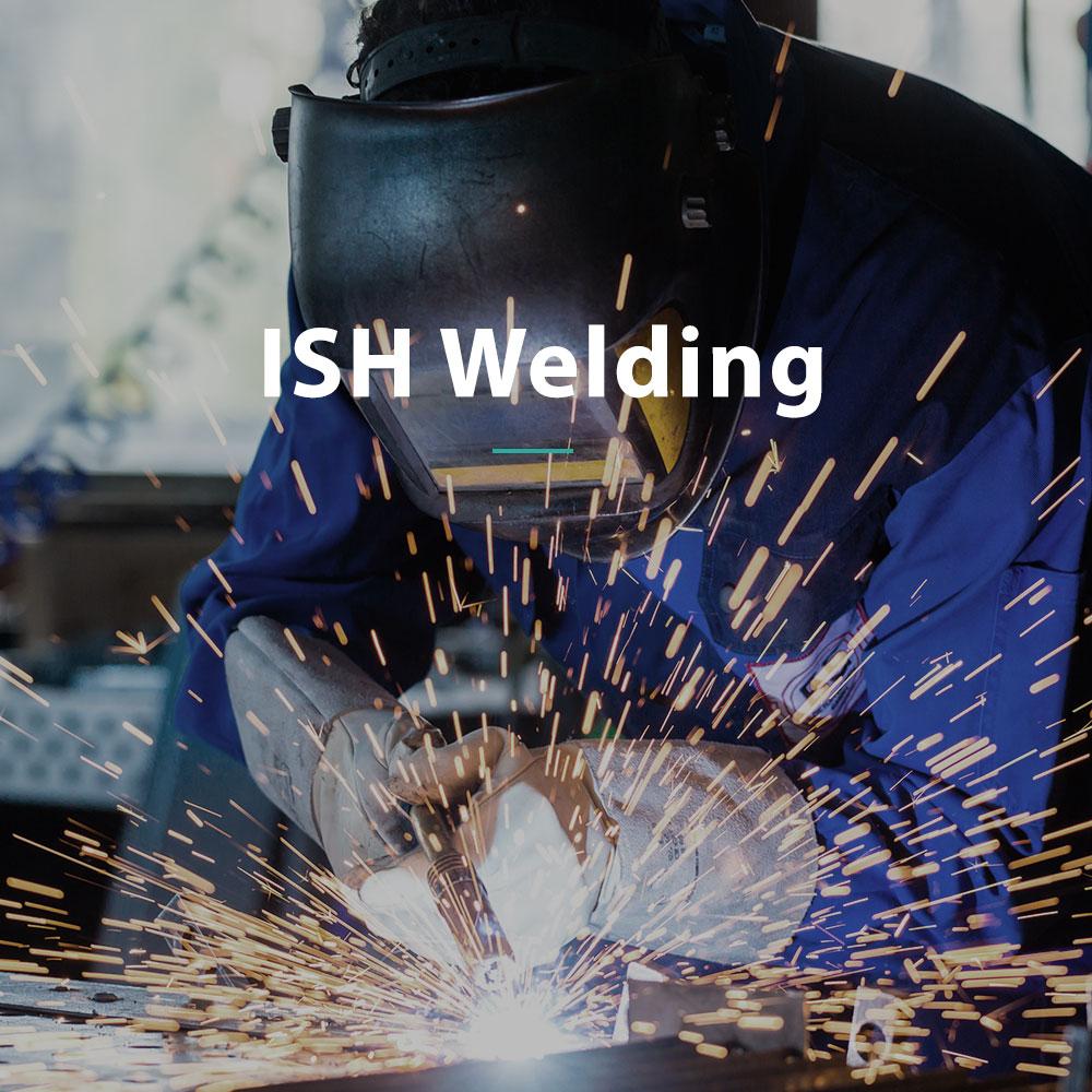 ISH Welding