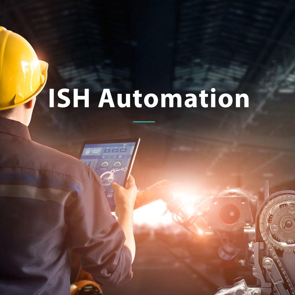 ISH Automation